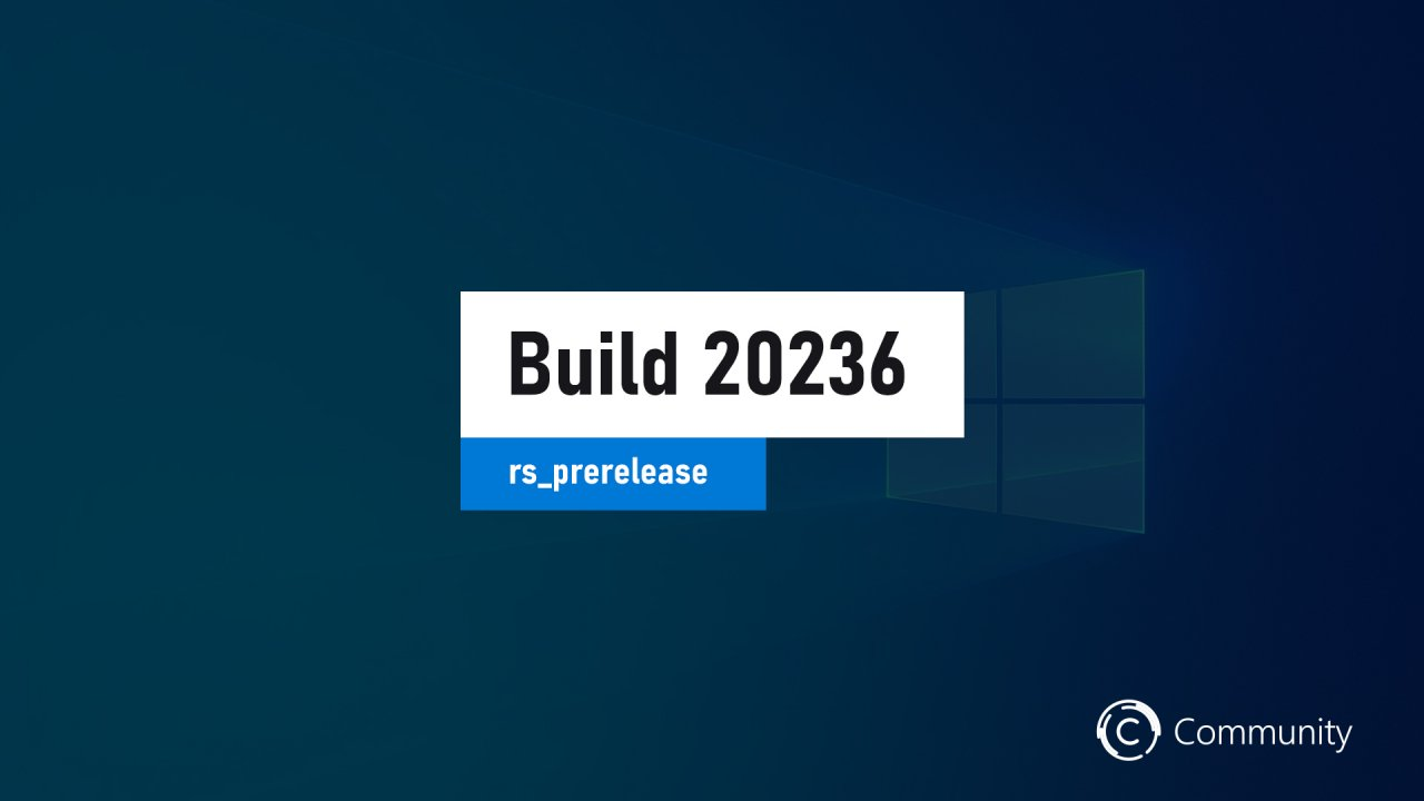 Microsoft выпустила Windows 10 Build 20236.1005 на канале Dev